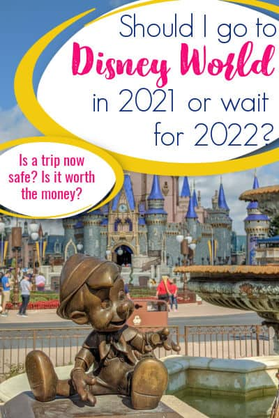 should i go to Disney World in 2021 pin image